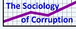 The Sociology of Corruption